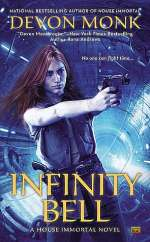 Infinity Bell (House Immortal, #2)