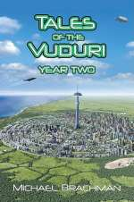 Tales of the Vuduri: Year Two (Tales of the Vuduri, #2)