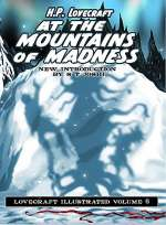 At the Mountains of Madness (Lovecraft Illustrated, #6)