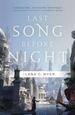 Last Song Before Night (The Harp and Ring Sequence, #1)