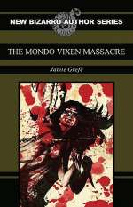 The Mondo Vixen Massacre