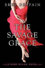 The Savage Grace (Dark Divine, #3)