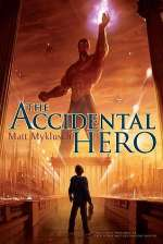 The Accidental Hero (Jack Blank Adventures #1)