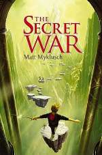 The Secret War (Jack Blank Adventures #2)