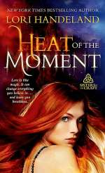 Heat of the Moment (Sisters of the Craft #2)