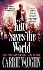 Kitty Saves the World (Kitty Norville, #14)