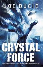 Crystal Force (Will Drake, #2)