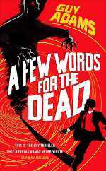A Few Words for the Dead (The Clown Service #3)