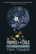 The Promise of the Child (Amaranthine Spectrum, #1)