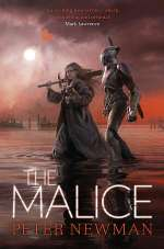 The Malice (The Vagrant Trilogy, #2)