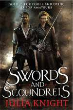 Swords and Scoundrels (The Duelist Trilogy, #1)