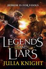 Legends and Liars (The Duelist Trilogy, #2)