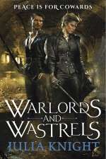 Warlords and Wastrels (The Duelist Trilogy, #3)
