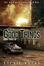All Good Things (The Breadwinner Trilogy, #3)