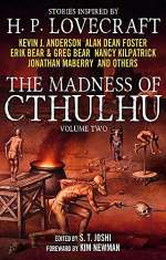 The Madness of Cthulhu: Volume Two (The Madness of Cthulhu, #2)