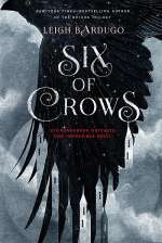 Six of Crows (The Six of Crows Duology, #1)