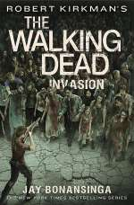 Invasion (The Walking Dead: The Governor Series #6)