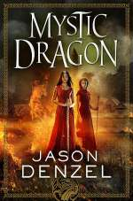 Mystic Dragon (The Mystic Trilogy, #2)