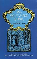 The Blue Fairy Book (Coloured Fairy Books, #1)