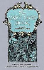 The Grey Fairy Book (Coloured Fairy Books, #6)