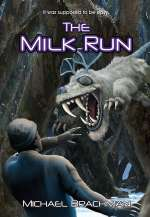 The Milk Run (The Vuduri Knights, #1)