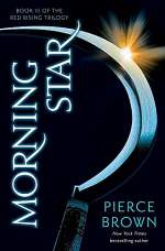 Morning Star (The Red Rising Series, #3)