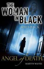The Woman in Black: Angel of Death (The Woman in Black #2)