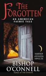 The Forgotten (An American Fairie Tale, #2)