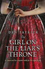 The Girl on the Liar's Throne (The Erebus Sequence, #3)