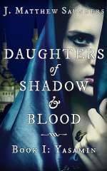Yasamin (Daughters of Shadow and Blood, #1)