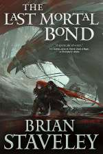 The Last Mortal Bond (The Chronicle of the Unhewn Throne, #3)