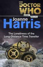Doctor Who: The Loneliness of the Long-Distance Time Traveller