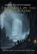 The Halls of the Fallen King (Beating Back the Darkness, #2)