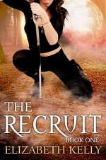 The Recruit: Book One (The Recruit Series, #1)