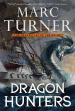 Dragon Hunters (The Chronicles of the Exile, #2)