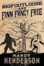 Bigfootloose and Finn Fancy Free (The Arcana Familia, #2)