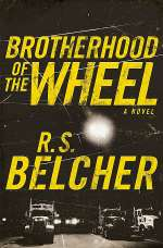 The Brotherhood of the Wheel (The Brotherhood of the Wheel, #1)
