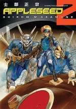 Appleseed 2: Prometheus Unbound (Appleseed, #2)