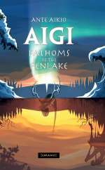 Fathoms of the Fenlake (Aigi, #1)