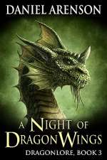 A Night of Dragon Wings (Dragonlore, #3)