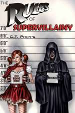The Rules of Supervillainy (The Supervillainy Saga #1)