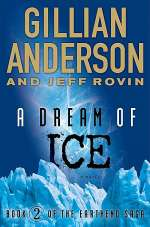 A Dream of Ice (The Earthend Saga, #2)