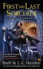 First and Last Sorcerer (The Noble Dead #13)