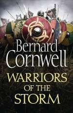 Warriors of the Storm (The Last Kingdom, #9)