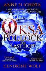 The Last Hope (Oksa Pollock, #1)