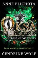 The Forest of Lost Souls (Oksa Pollock, #2)