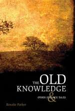 The Old Knowledge and Other Strange Tales