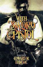 With Sword and Pistol