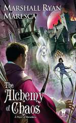 The Alchemy of Chaos (Maradaine, #2)