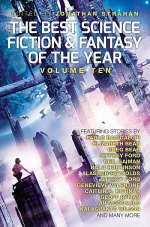 The Best Science Fiction and Fantasy of the Year: Volume Ten (The Best Science Fiction and Fantasy of the Year, #10)